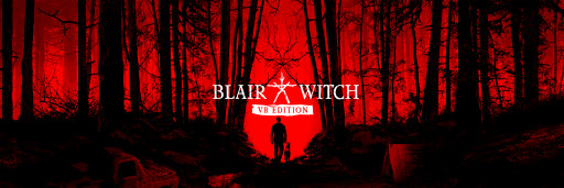 Blair Witch: VR Edition